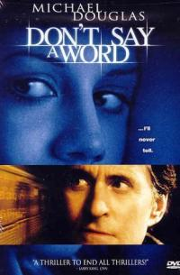 Don&#39t Say a Word (2001)