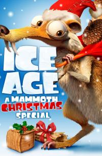 Ice Age: A Mammoth Christmas (2011)