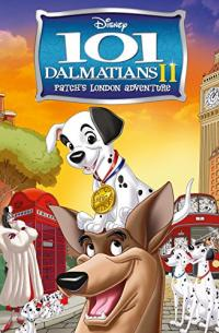 101 Dalmatians 2: Patch&#39s London Adventure (2003)