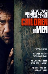 Children of Men (2006)