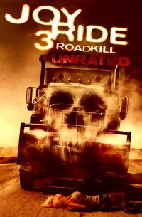 Joy Ride 3: Road Kill (2014)