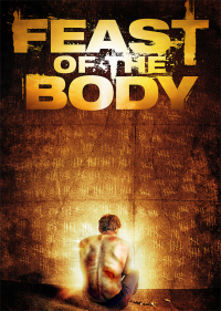 Feast of the Body (2016)