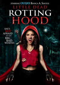 Little Dead Rotting Hood (2016)