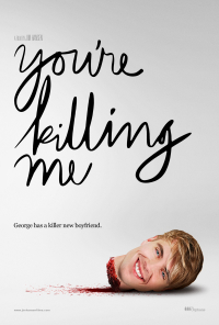 You&#39re Killing Me (2015)