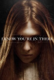I Know You&#39re in There (2016)