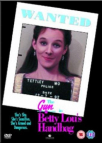 The Gun in Betty Lou&#39s Handbag (1992)