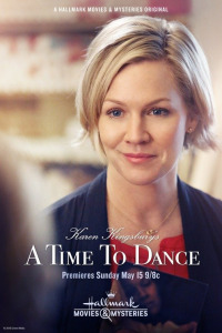 Karen Kingsbury&#39s A Time to Dance (2016)