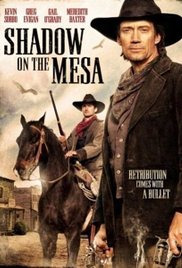 Shadow on the Mesa (2013)