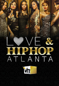 Love & Hip Hop: Atlanta Season 1 (2012)