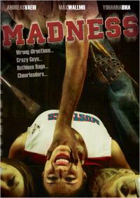 Madness (2010)
