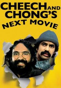 Cheech and Chong&#39s Next Movie (1980)