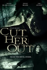 Cut Her Out (2014)