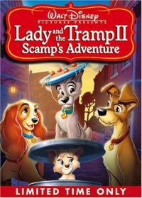 Lady and the Tramp 2: Scamp&#39s Adventure (2001)