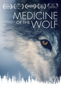Medicine of the Wolf (2015)
