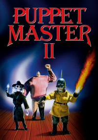 Puppet Master 2: His Unholy Creation (1990)