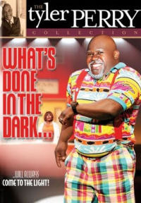 What&#39s Done in the Dark (2008)