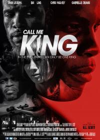 Call Me King (2016)