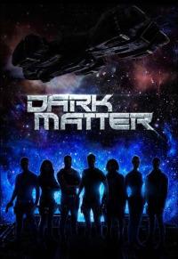Dark Matter Season 3 (2017)