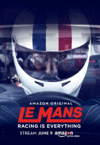 Le Mans: Racing Is Everything Season 1 (2017)