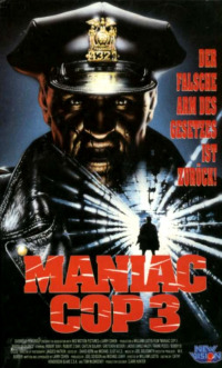 Maniac Cop 3: Badge of Silence (1993)
