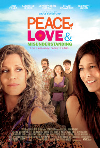 Peace, Love, And Misunderstanding (2011)