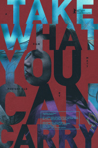 Take What You Can Carry (2015)