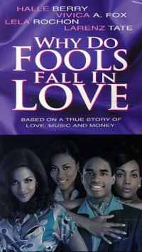 Why Do Fools Fall in Love (1998)