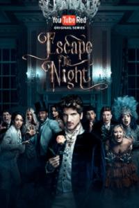 Escape the Night Season 2 (2017)
