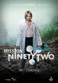 Mission NinetyTwo: Dragonfly (2016)