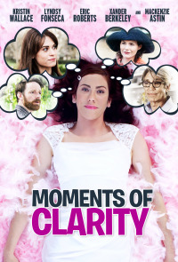 Moments of Clarity (2016)