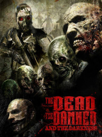The Dead the Damned and the Darkness (2014)