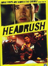 Headrush (2003)