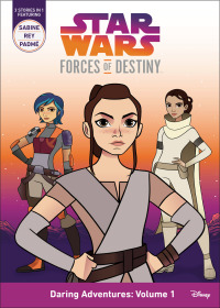 Star Wars: Forces of Destiny Season 1 (2017)