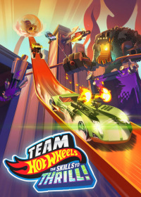 Team Hot Wheels: The Skills to Thrill (2015)