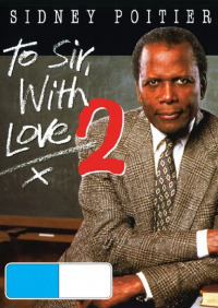 To Sir, with Love II (1996)