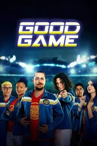 Good Game Season 1 (2017)