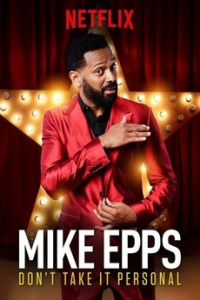 Mike Epps: Don&#39t Take It Personal (2015)