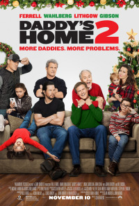 Daddy&#39s Home 2 (2017)