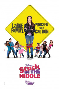 Stuck in the Middle Season 3 (2018)